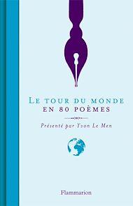 Téléchargez le livre :  Le Tour du monde en 80 poèmes