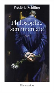 Téléchargez le livre :  Philosophie sentimentale