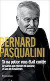Télécharger le livre :  Si ma police vous était contée