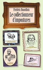 Téléchargez le livre :  Le Collectionneur d'impostures