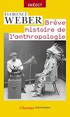 Télécharger le livre :  Brève histoire de l'anthropologie