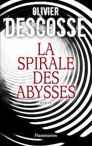 Téléchargez le livre :  La Spirale des abysses
