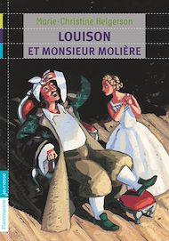 Téléchargez le livre :  Louison et Monsieur Molière