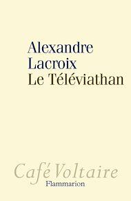 Téléchargez le livre :  Le Téléviathan
