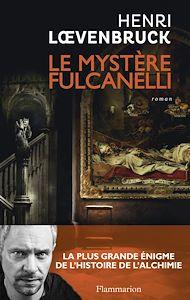Téléchargez le livre :  Le Mystère Fulcanelli