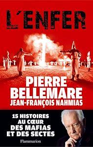 Téléchargez le livre :  L'Enfer. 15 histoires au cœur des mafias et des sectes