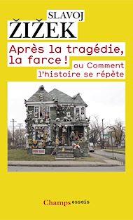 Téléchargez le livre :  Après la tragédie, la farce !