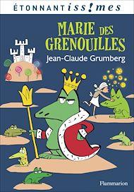 Téléchargez le livre :  Marie des grenouilles