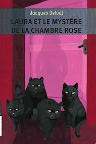 Téléchargez le livre :  Laura et le mystère de la chambre rose
