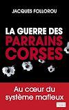 Télécharger le livre :  La guerre des parrains corses