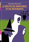 Télécharger le livre :  15 récits de sorcières et revenants