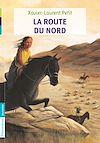 Télécharger le livre :  La Route du nord