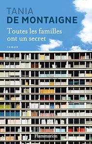 Téléchargez le livre :  Toutes les familles ont un secret