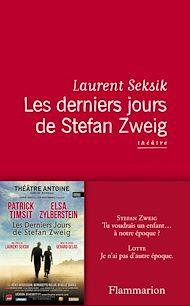 Téléchargez le livre :  Les derniers jours de Stefan Zweig - théâtre