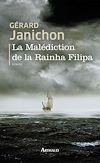 Télécharger le livre :  La Malédiction de la Rainha Filipa