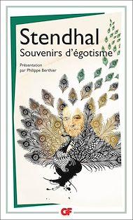 Téléchargez le livre :  Souvenirs d'égotisme