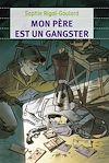 Télécharger le livre : Mon père est un gangster