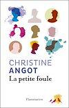 Télécharger le livre :  La Petite Foule