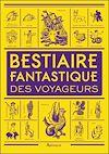 Télécharger le livre :  Bestiaire fantastique des voyageurs