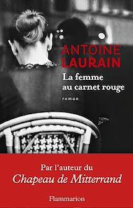 Téléchargez le livre :  La Femme au carnet rouge