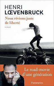 Téléchargez le livre :  Nous rêvions juste de liberté