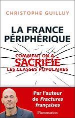 Télécharger cet ebook : La France périphérique