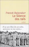 Télécharger le livre :  Le Silence des rails