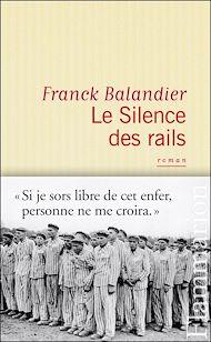 Téléchargez le livre :  Le Silence des rails