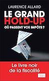 Télécharger le livre :  Le Grand Hold-Up