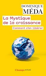 Téléchargez le livre :  La Mystique de la croissance