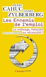 Téléchargez le livre :  Les Ennemis de l'emploi