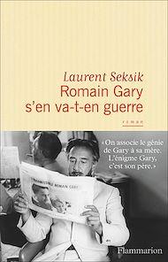Téléchargez le livre :  Romain Gary s'en va-t-en guerre