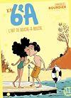 Télécharger le livre :  En 6e A (Tome 4) - L'art du bouche-à-bouche