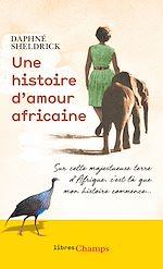 Téléchargez le livre :  Une histoire d'amour africaine