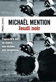 Téléchargez le livre :  Jeudi noir (France - R.F.A. 82)
