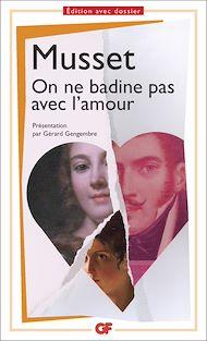 Téléchargez le livre :  On ne badine pas avec l'amour