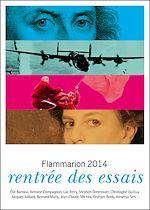 Télécharger cet ebook : Catalogue Flammarion 2014 : rentrée des essais