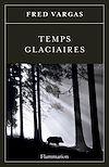 Télécharger le livre :  Temps glaciaires