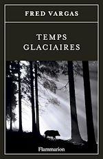 Télécharger cet ebook : Temps glaciaires