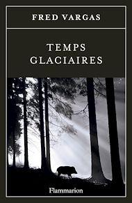 Téléchargez le livre :  Temps glaciaires