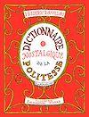Télécharger le livre :  Dictionnaire nostalgique de la politesse