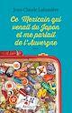 Télécharger le livre : Ce Mexicain qui venait du Japon et me parlait de l'Auvergne