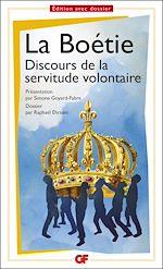 Téléchargez le livre :  Discours de la servitude volontaire (Prépas scientifiques 2016-2017)