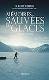Télécharger le livre :  Mémoires sauvées des glaces