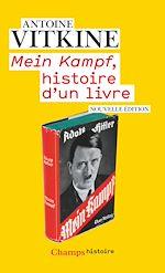 Téléchargez le livre :  Mein Kampf, histoire d'un livre
