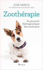 Téléchargez le livre :  Zoothérapie. Le pouvoir thérapeutique des animaux