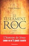 Télécharger le livre :  Le Testament du Roc