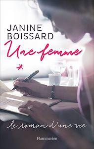 Téléchargez le livre :  Une femme. Le roman d'une vie
