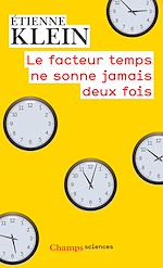 Téléchargez le livre :  Le facteur temps ne sonne jamais deux fois