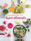 Télécharger le livre :  Encyclopédie des Super Aliments. Boostez votre équilibre !